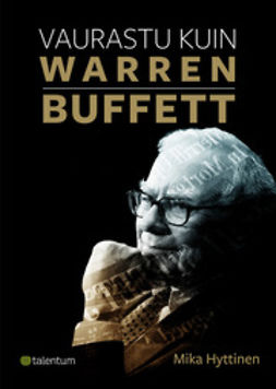 Hyttinen, Mika - Vaurastu kuin Warren Buffett, ebook