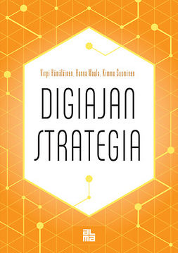 Hämäläinen, Virpi - Digiajan strategia, ebook