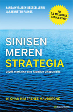 Kim, Chan W. - Sinisen meren strategia, ebook