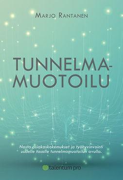Rantanen, Marjo - Tunnelmamuotoilu, e-kirja