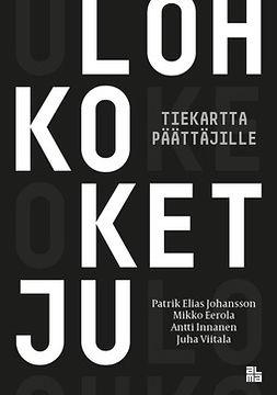 Innanen, Antti - Lohkoketju: Tiekartta päättäjille, e-kirja