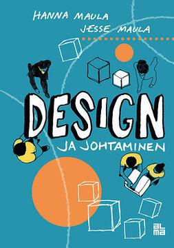 Maula, Hanna - Design ja johtaminen, e-kirja