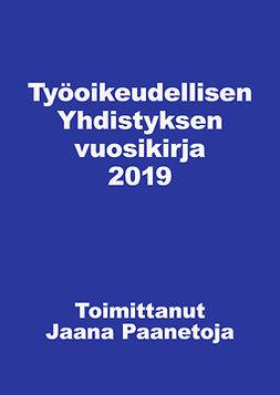 - Työoikeudellisen yhdistyksen vuosikirja 2019, e-kirja