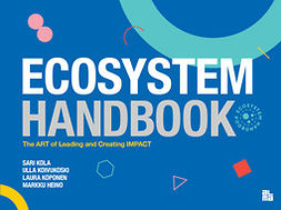 Kola-Nyström, Sari - Ecosystem Handbook, ebook