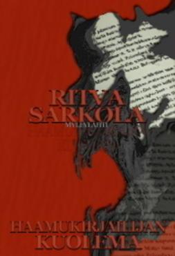 Sarkola, Ritva - Haamukirjailijan kuolema, ebook