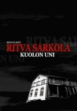 Sarkola, Ritva - Kuolon uni, ebook