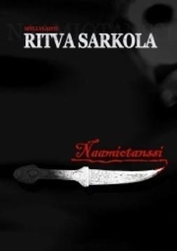 Sarkola, Ritva - Naamiotanssi, ebook