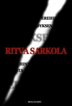 Sarkola, Ritva - Erehdyksen hinta, ebook