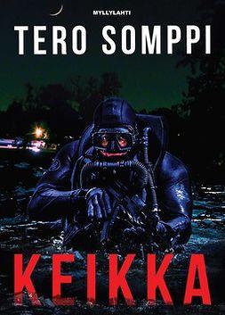 Tero, Somppi - Keikka, e-kirja
