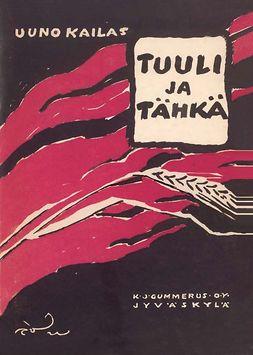 Kailas, Uuno - Tuuli ja tähkä, ebook