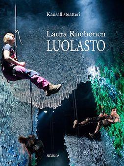 Ruohonen, Laura - Luolasto, e-kirja