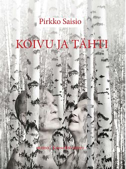 Saisio, Pirkko - Koivu ja Tähti, ebook