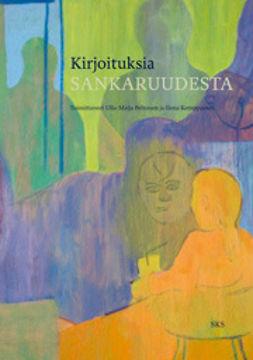 Kemppainen, Ilona - Kirjoituksia sankaruudesta, e-kirja