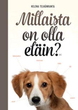 Telkänranta, Helena - Millaista on olla eläin?, e-kirja