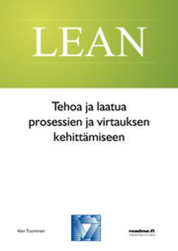 Tuominen, Kari - Tehoaja laatua prosessien ja virtauksen kehittämiseen, ebook