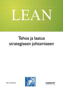 Tuominen, Kari - Tehoa ja laatua strategiseen johtamiseen, ebook