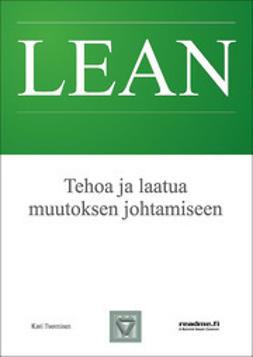 Tuominen, Kari - Tehoa ja laatua muutoksen johtamiseen, ebook