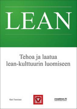 Tuominen, Kari - Tehoa ja laatua lean kulttuurin luomiseen, ebook