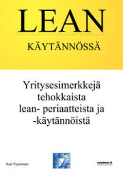 Tuominen, Kari - Lean käytännössä, ebook