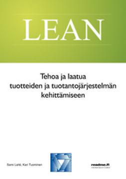 Lahti, Sami - Tehoa ja laatua tuotteiden ja tuotantojärjestelmän kehittämiseen, e-kirja