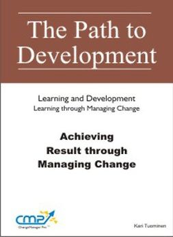 Tuominen, Kari - Achieving Results through Managing Change, e-kirja