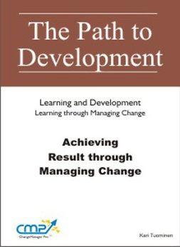 Tuominen, Kari - Achieving Results through Managing Change, ebook