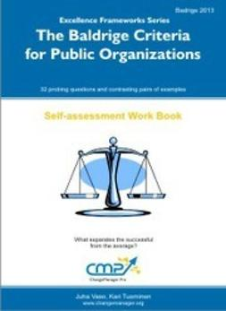 Tuominen, Kari - The Baldrige Criteria for Public Organisations, ebook