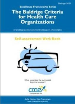 Tuominen, Kari - The Baldrige Criteria for Health Care Organizations, ebook