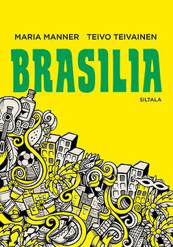 Manner, Maria - Brasilia, e-bok