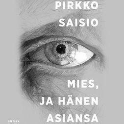 Saisio, Pirkko - Mies ja hänen asiansa, äänikirja