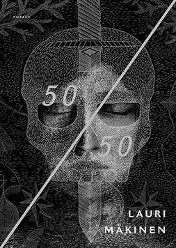 Mäkinen, Lauri - 50/50, e-bok