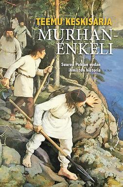 Keskisarja, Teemu - Murhanenkeli: Suuren Pohjan sodan ihmisten historia, e-kirja