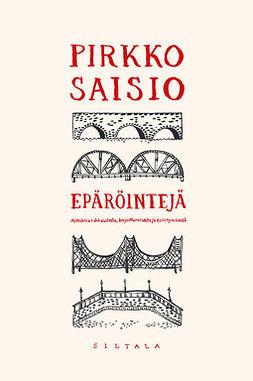 Saisio, Pirkko - Epäröintejä, ebook