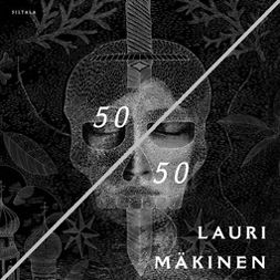 Mäkinen, Lauri - 50/50, audiobook