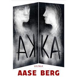 Berg, Aase - Akka, audiobook