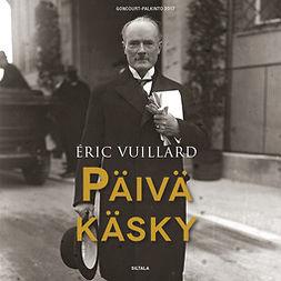 Vuillard, Éric - Päiväkäsky, audiobook