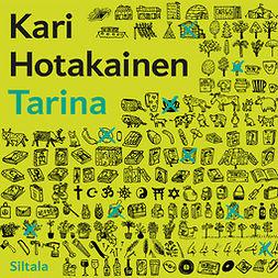 Hotakainen, Kari - Tarina, audiobook