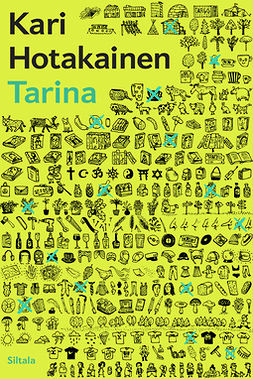 Hotakainen, Kari - Tarina, e-bok