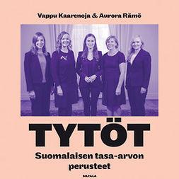 Kaaretoja, Vappu - Tytöt: Suomalaisen tasa-arvon perusteet, äänikirja