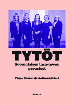 Kaaretoja, Vappu - Tytöt: Suomalaisen tasa-arvon perusteet, e-kirja