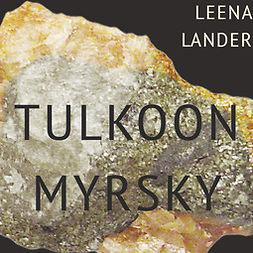 Lander, Leena - Tulkoon myrsky, äänikirja