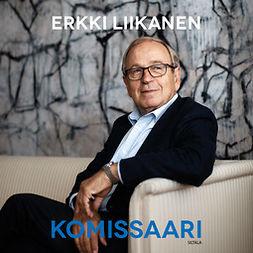 Liikanen, Erkki - Komissaari, äänikirja