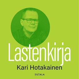 Hotakainen, Kari - Lastenkirja, audiobook