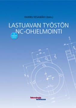 Vesamäki, Hannu - Lastuavan työstön NC-ohjelmointi, e-kirja