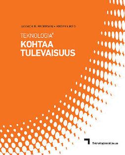 Pedersen, Jannick B. - Teknologia potenssiin x - Kohtaa tulevaisuus, e-kirja