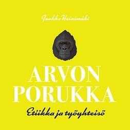 Heinimäki, Jaakko - Arvon porukka, äänikirja