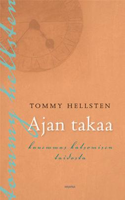 Hellsten, Tommy - Ajan takaa, ebook