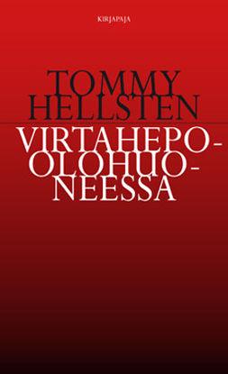 Hellsten, Tommy - Virtahepo olohuoneessa, e-kirja