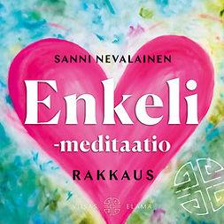 Enkeli meditaatio: Rakkaus