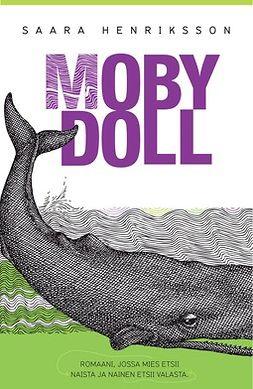 Henriksson, Saara - Moby Doll, ebook